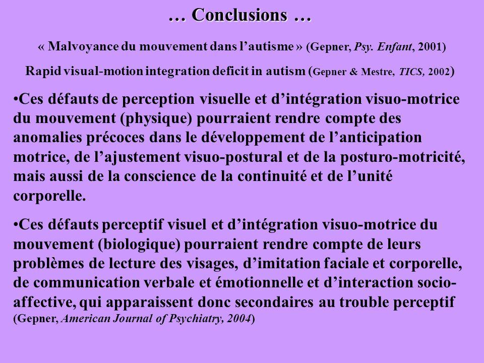 « Malvoyance du mouvement dans l'autisme » (Gepner, Psy. Enfant, 2001)