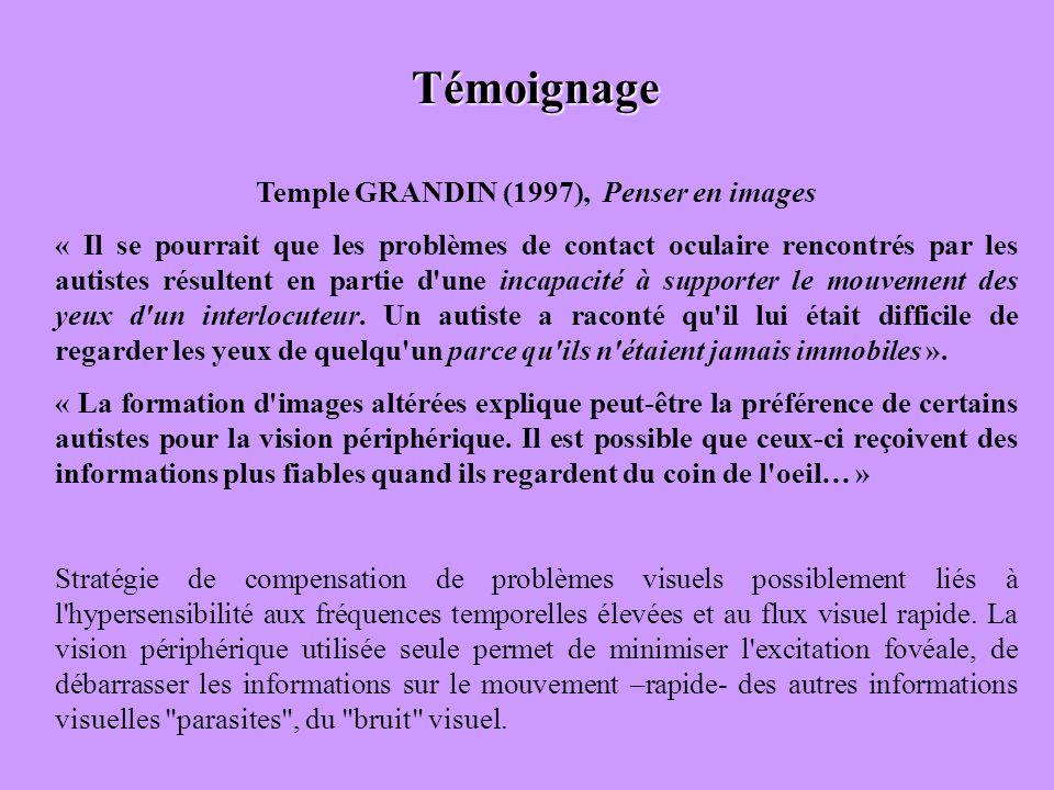 Temple GRANDIN (1997), Penser en images