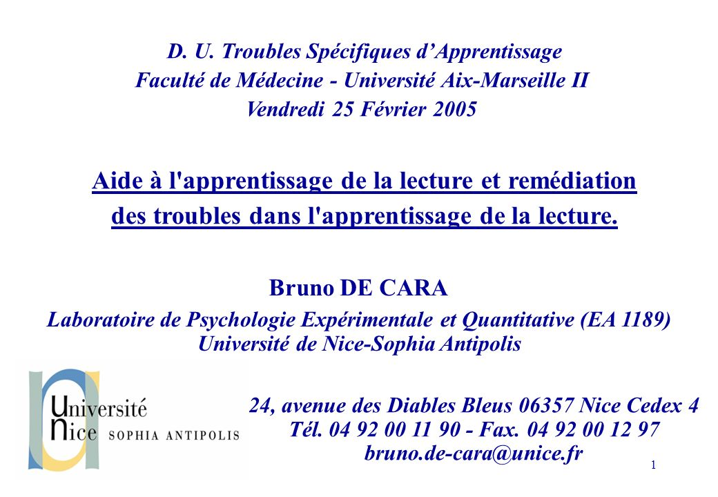 D. U. Troubles Spécifiques d'Apprentissage Faculté de Médecine - Université Aix-Marseille II Vendredi 25 Février 2005
