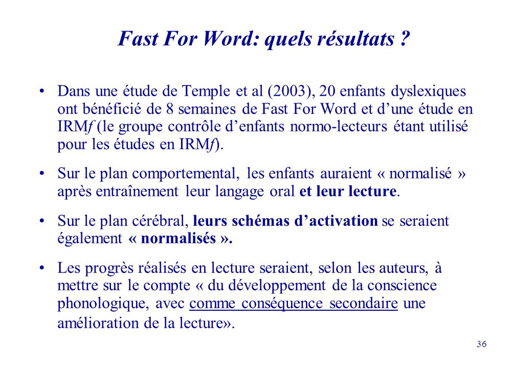 Fast For Word: quels résultats