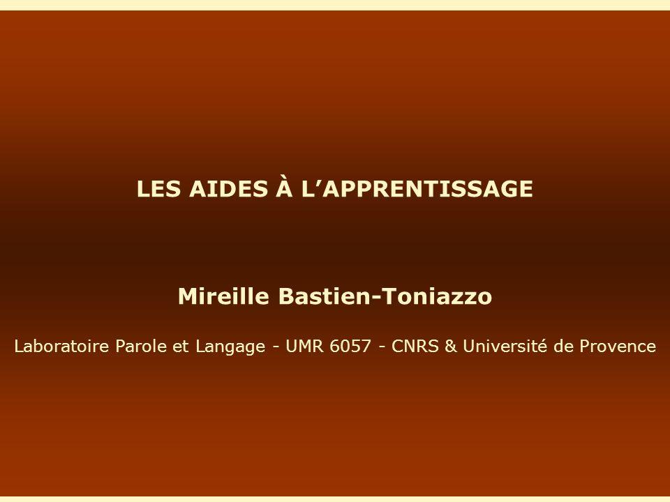 LES AIDES À L'APPRENTISSAGE Mireille Bastien-Toniazzo