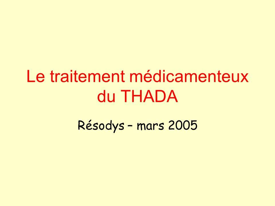 Le traitement médicamenteux du THADA