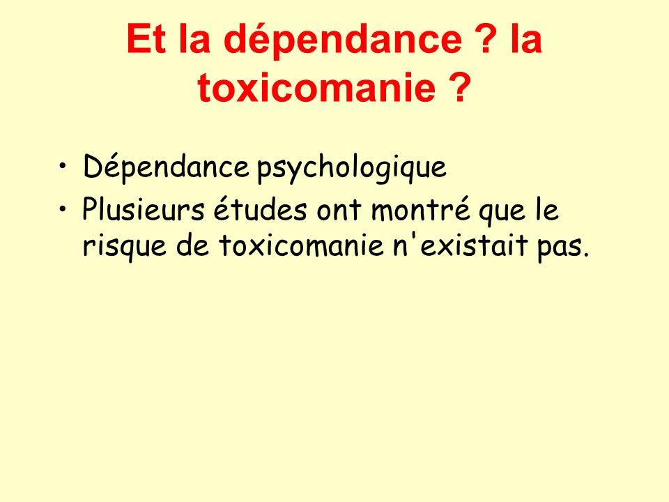 Et la dépendance la toxicomanie