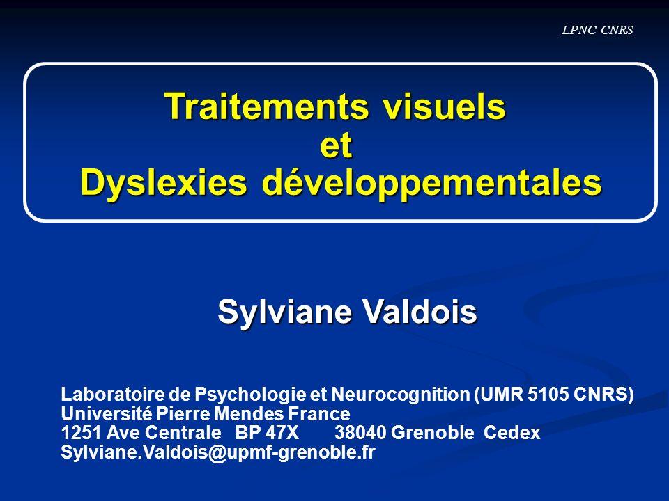 Traitements visuels et Dyslexies développementales