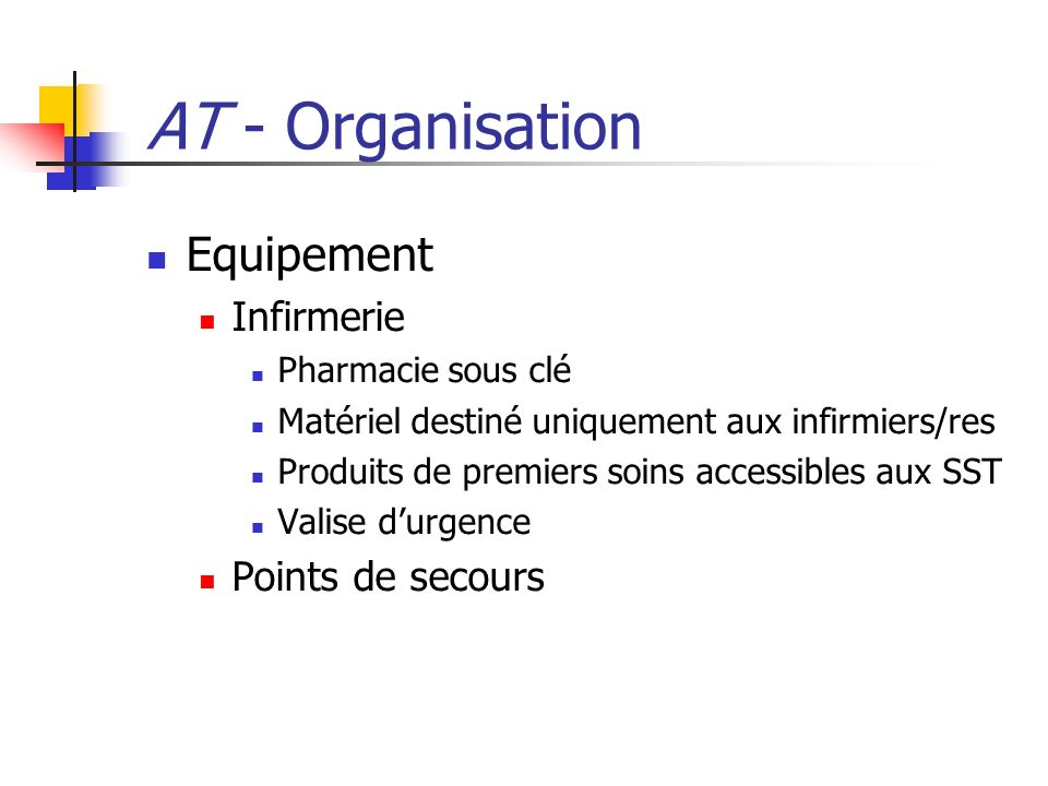AT - Organisation Equipement Infirmerie Points de secours