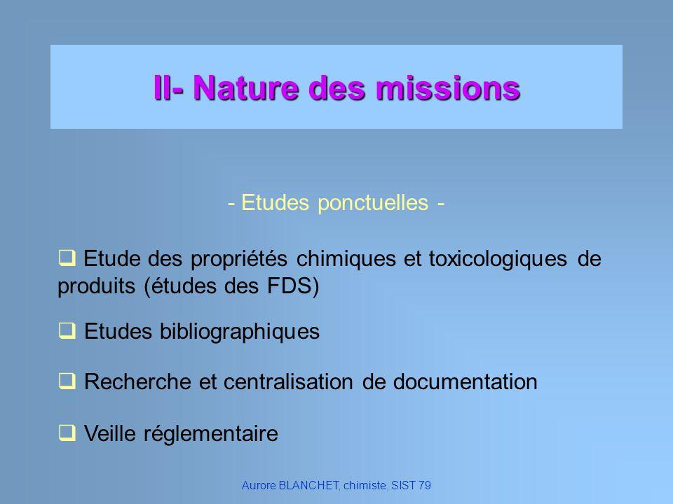 II- Nature des missions