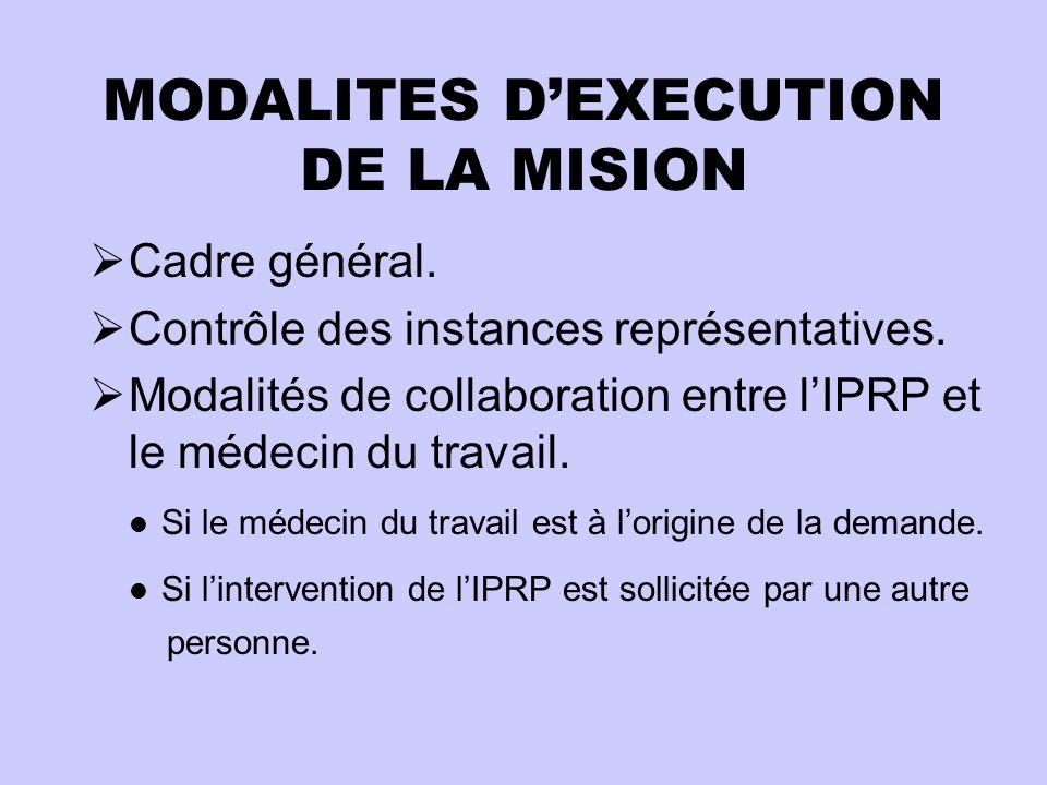 MODALITES D'EXECUTION DE LA MISION