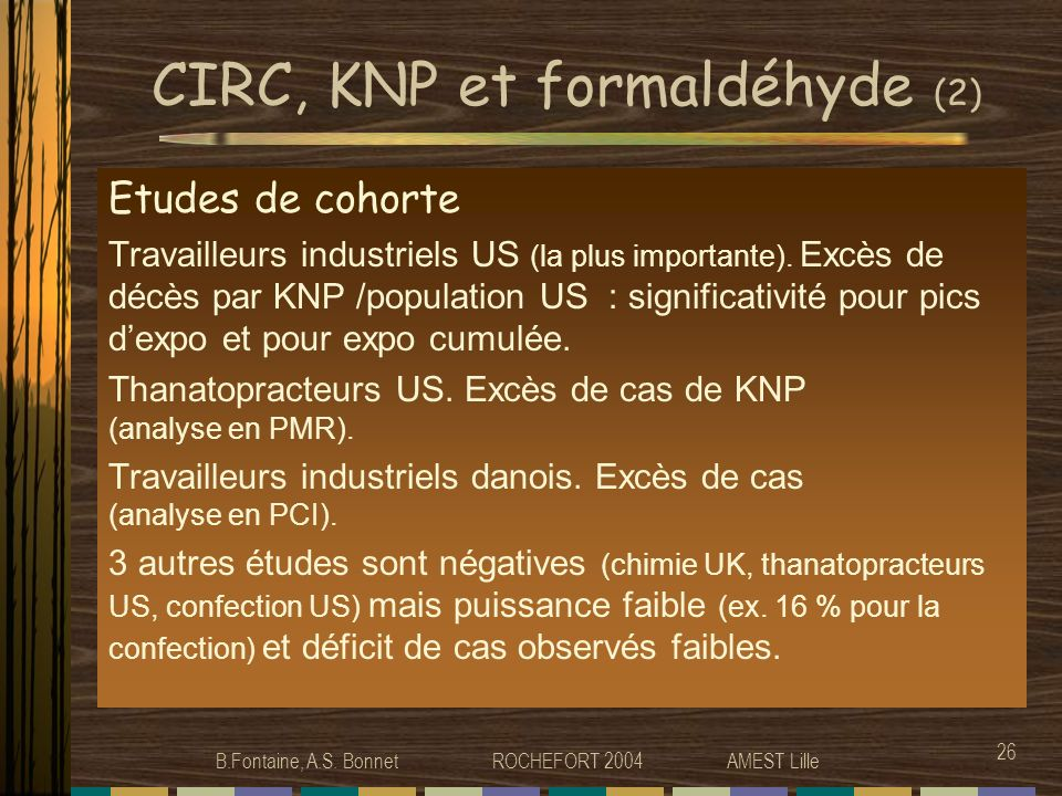 CIRC, KNP et formaldéhyde (2)