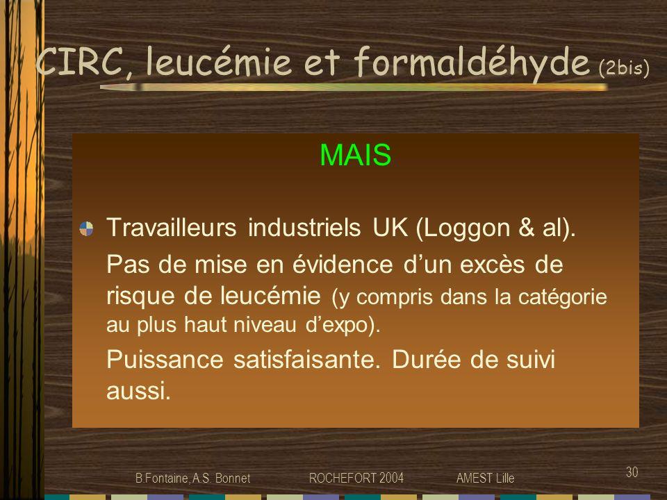 CIRC, leucémie et formaldéhyde (2bis)