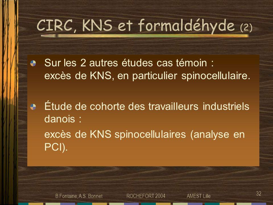 CIRC, KNS et formaldéhyde (2)