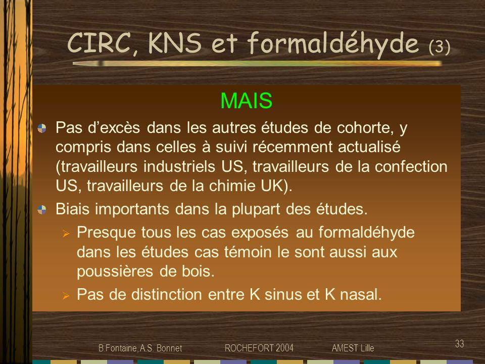 CIRC, KNS et formaldéhyde (3)