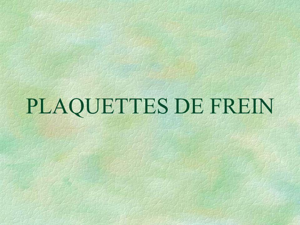 PLAQUETTES DE FREIN