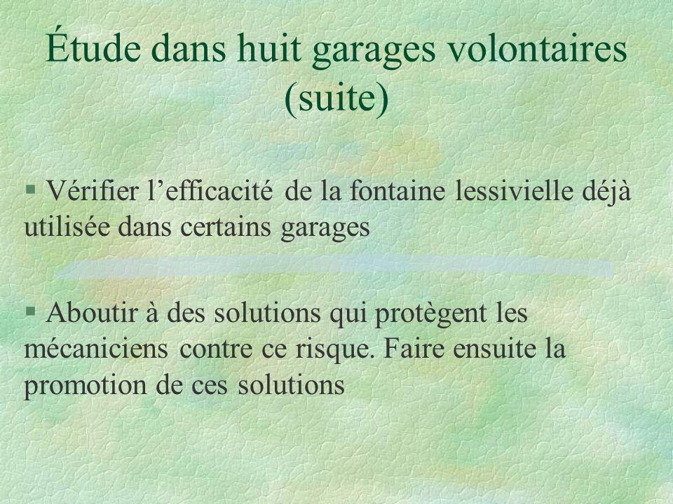 Étude dans huit garages volontaires (suite)