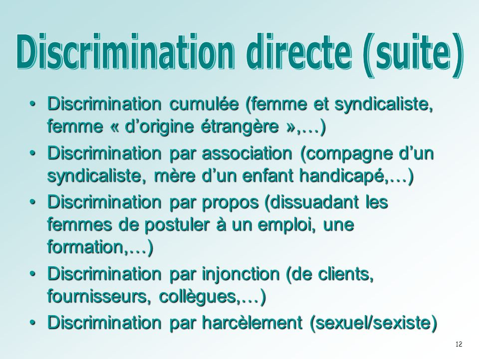Discrimination directe (suite)