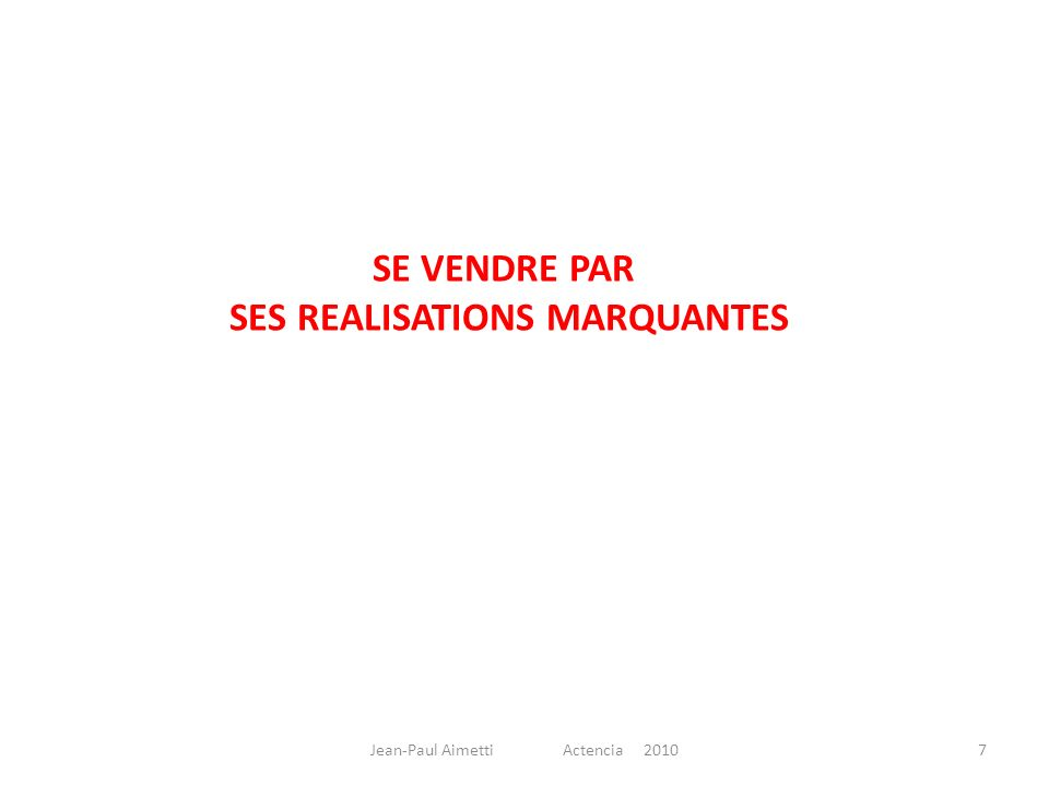 SES REALISATIONS MARQUANTES