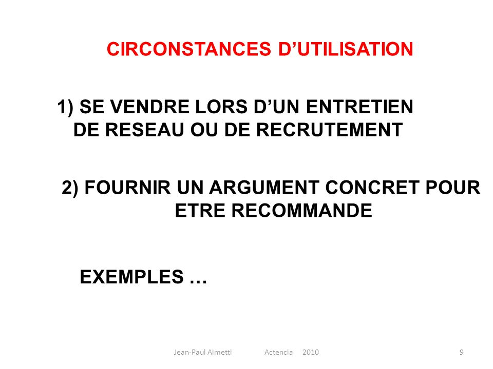 CIRCONSTANCES D'UTILISATION