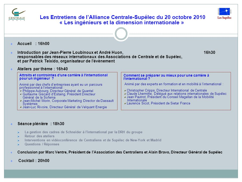 Les Entretiens de l'Alliance Centrale-Supélec du 20 octobre 2010 « Les ingénieurs et la dimension internationale »