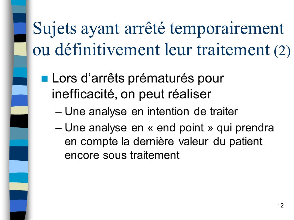 Sujets ayant arrêté temporairement ou définitivement leur traitement (2)