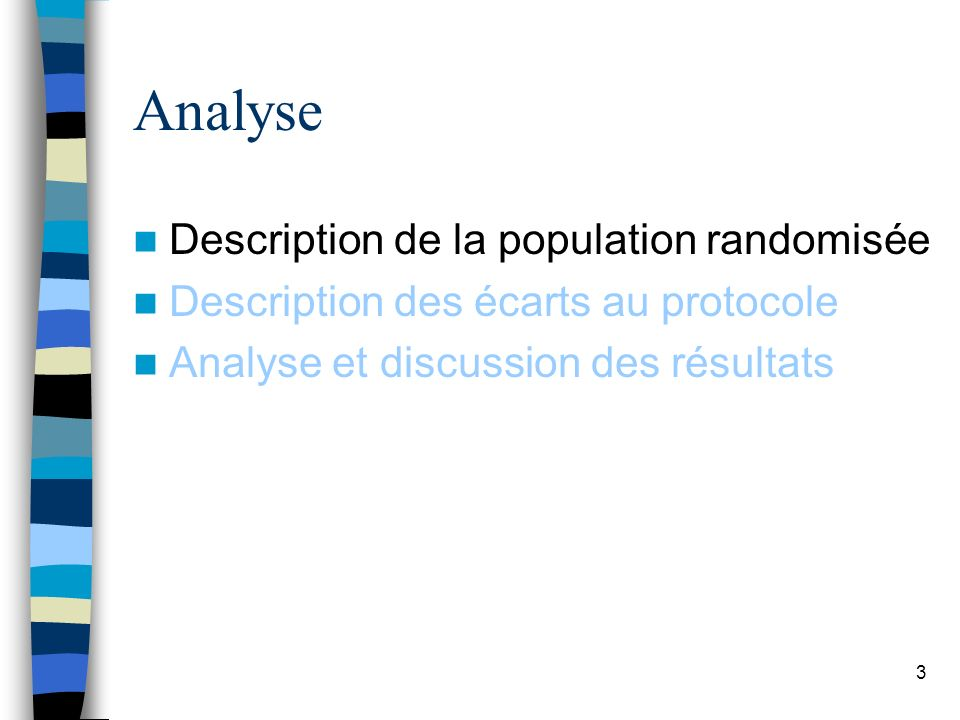 Analyse Description de la population randomisée