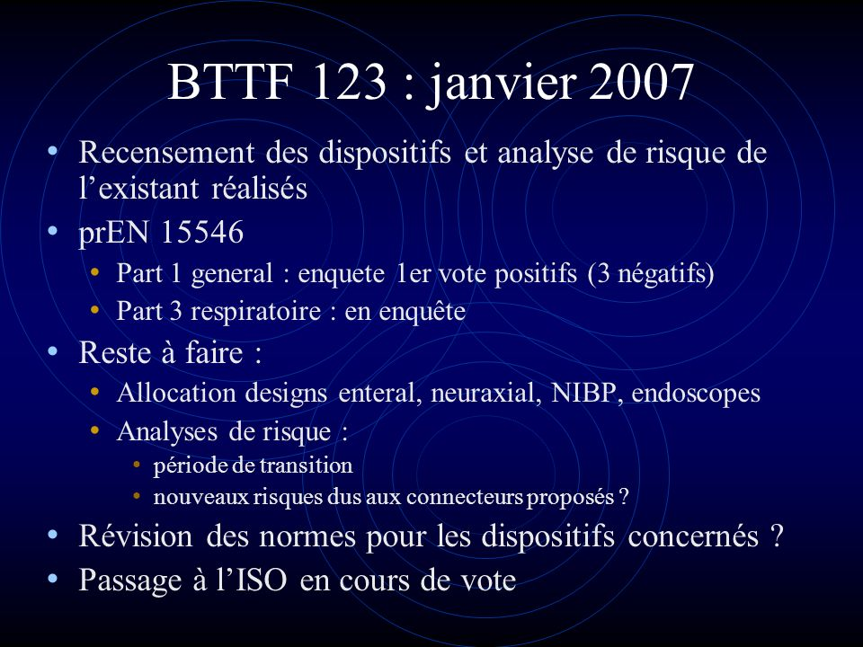 BTTF 123 : janvier 2007 Recensement des dispositifs et analyse de risque de l'existant réalisés. prEN 15546.