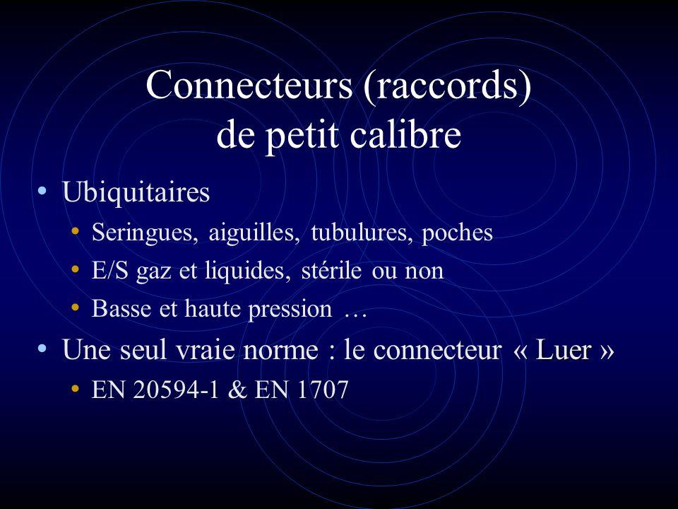 Connecteurs (raccords) de petit calibre