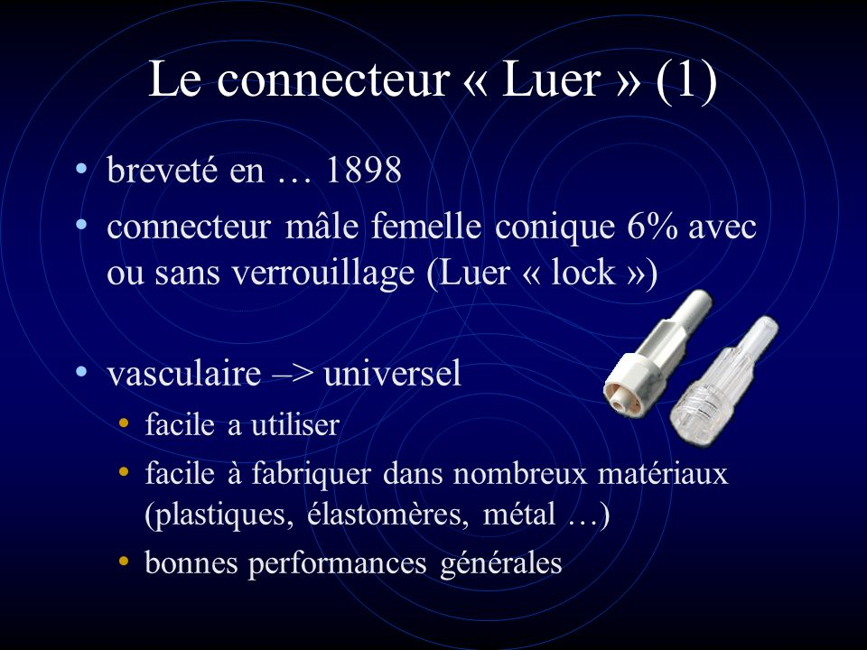 Le connecteur « Luer » (1)