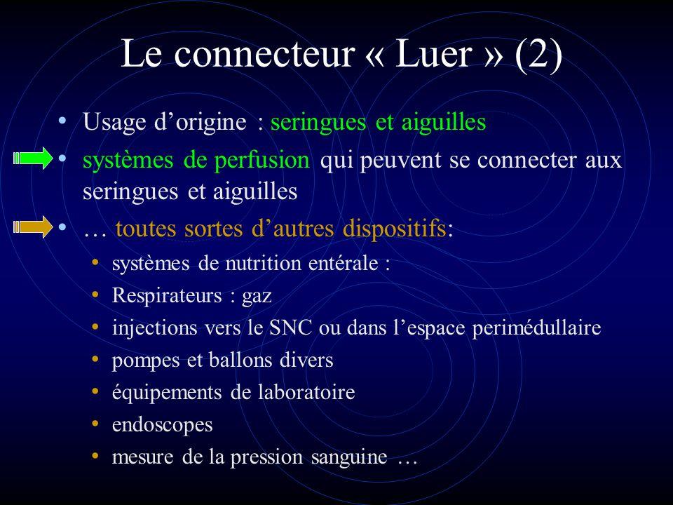 Le connecteur « Luer » (2)