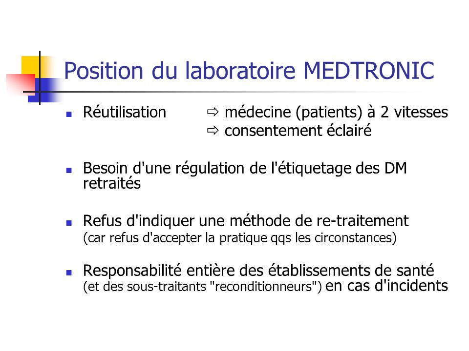 Position du laboratoire MEDTRONIC