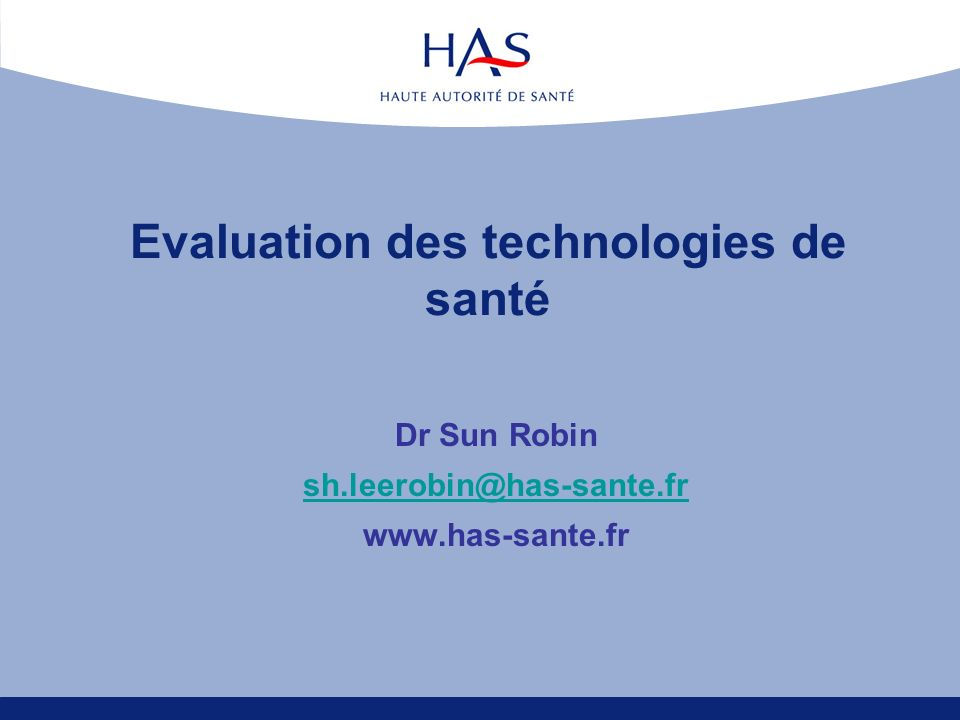 Evaluation des technologies de santé