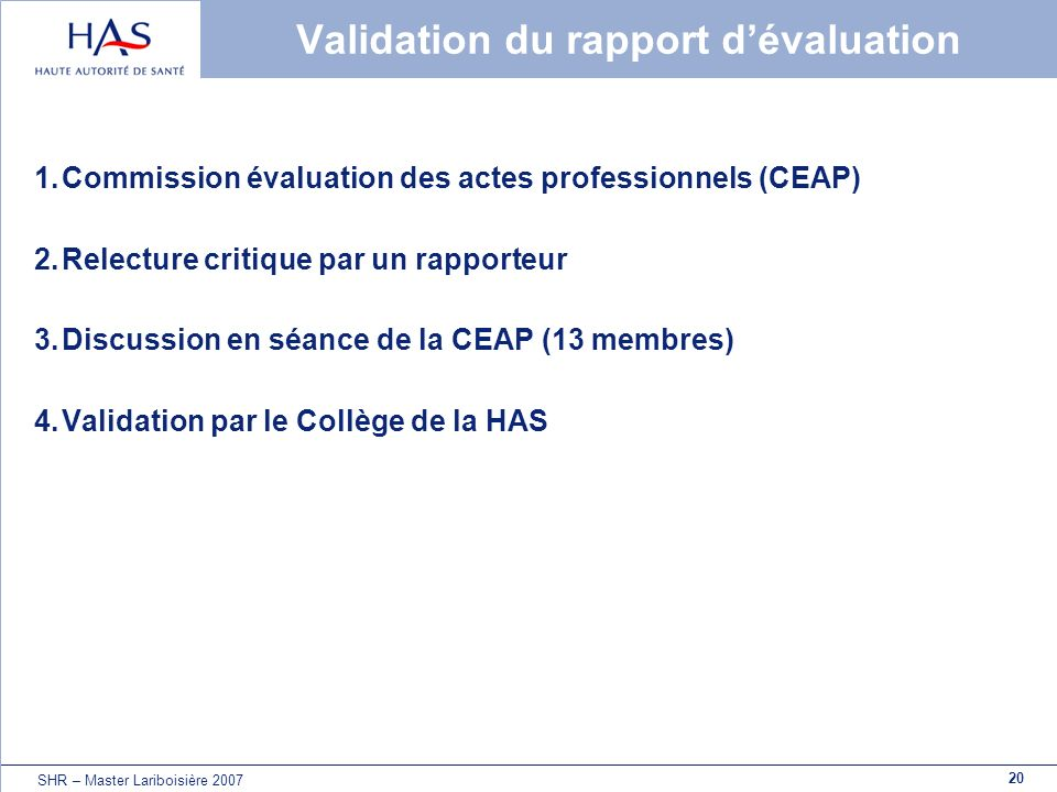Validation du rapport d'évaluation