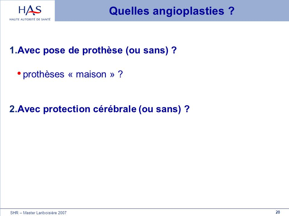 Quelles angioplasties