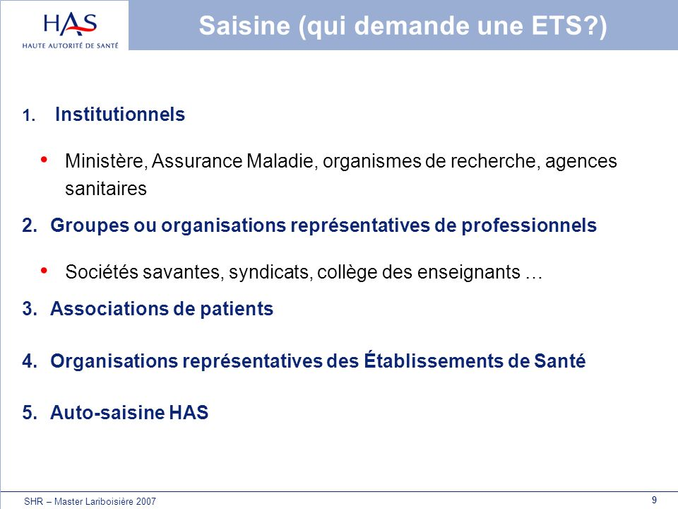 Saisine (qui demande une ETS )