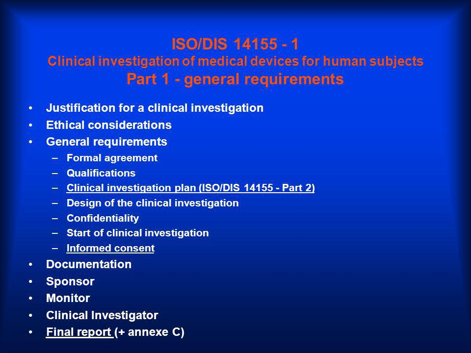 ISO/DIS 14155 - 1 Clinical investigation of medical devices for human subjects Part 1 - general requirements