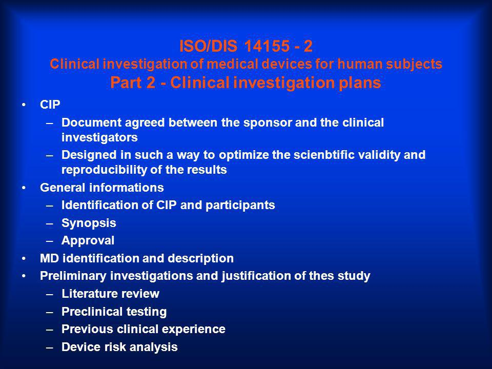 ISO/DIS 14155 - 2 Clinical investigation of medical devices for human subjects Part 2 - Clinical investigation plans