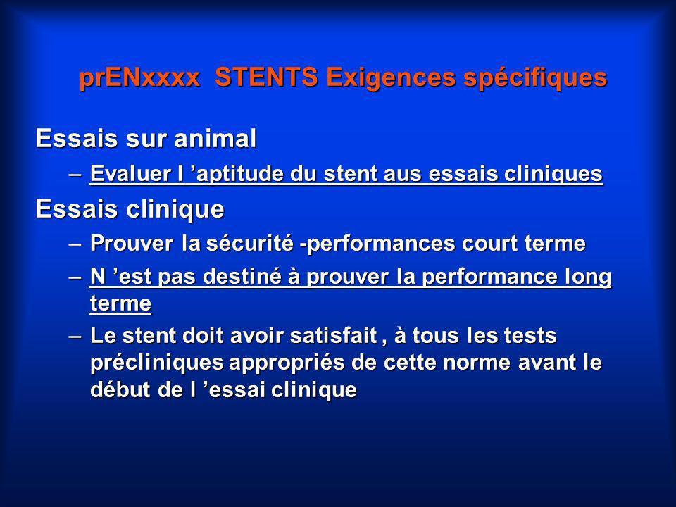 prENxxxx STENTS Exigences spécifiques