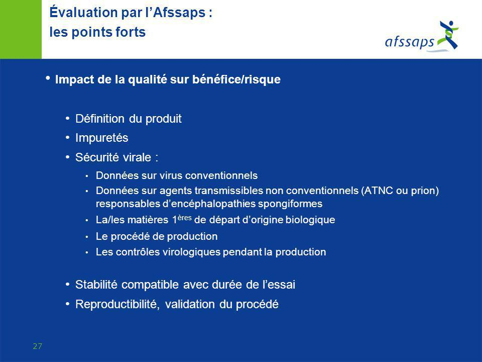 Évaluation par l'Afssaps : les points forts