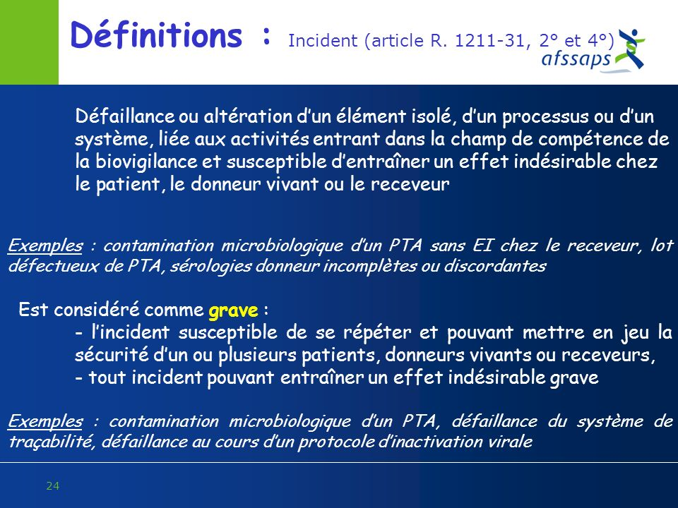 Définitions : Incident (article R. 1211-31, 2° et 4°)