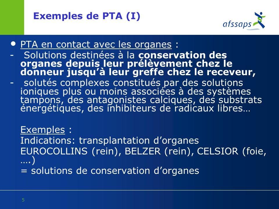 Exemples de PTA (I) PTA en contact avec les organes :