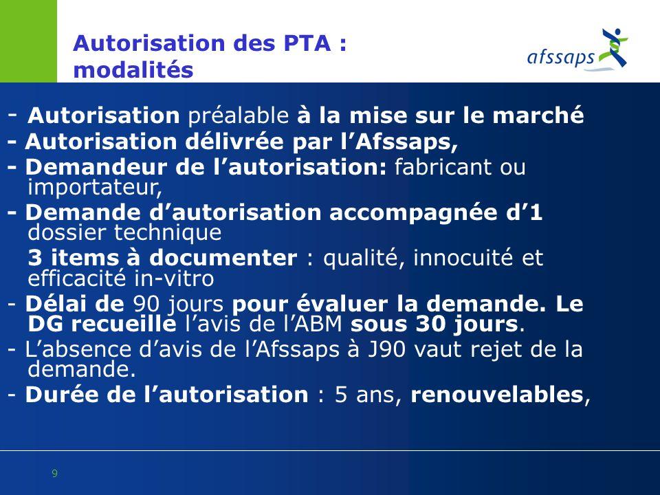 Autorisation des PTA : modalités