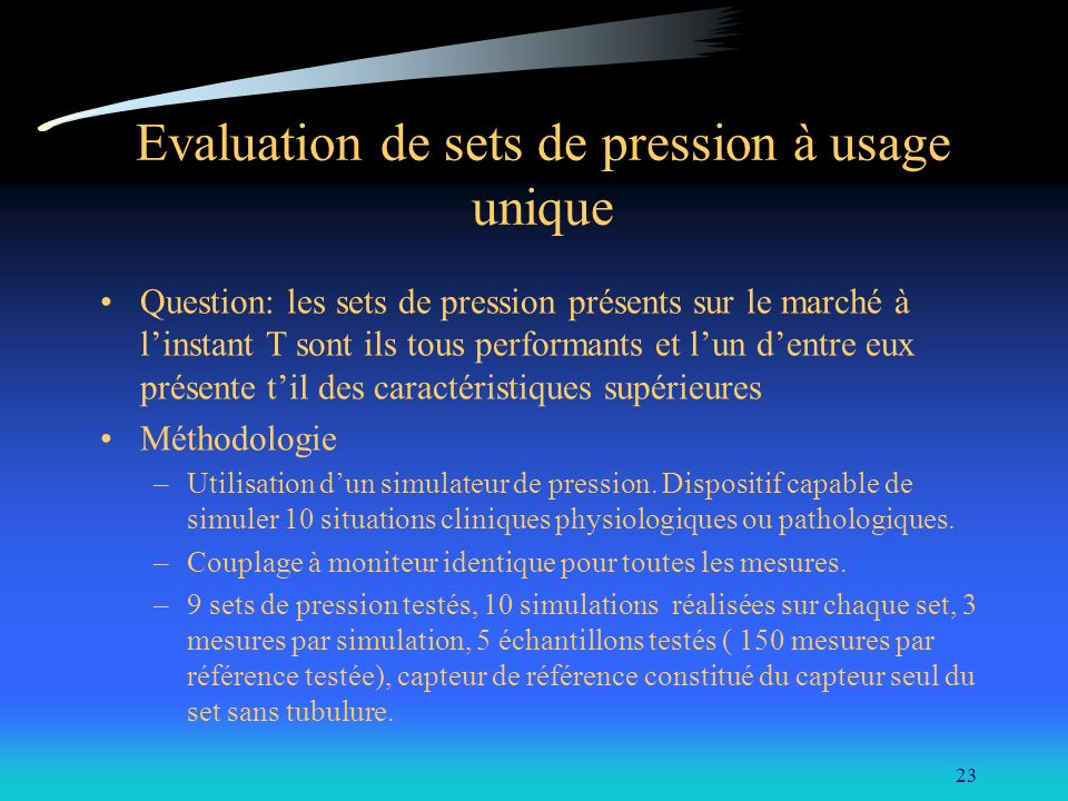 Evaluation de sets de pression à usage unique