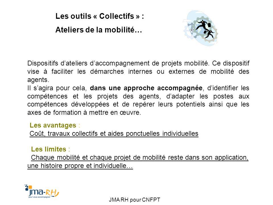Les outils « Collectifs » : Ateliers de la mobilité…