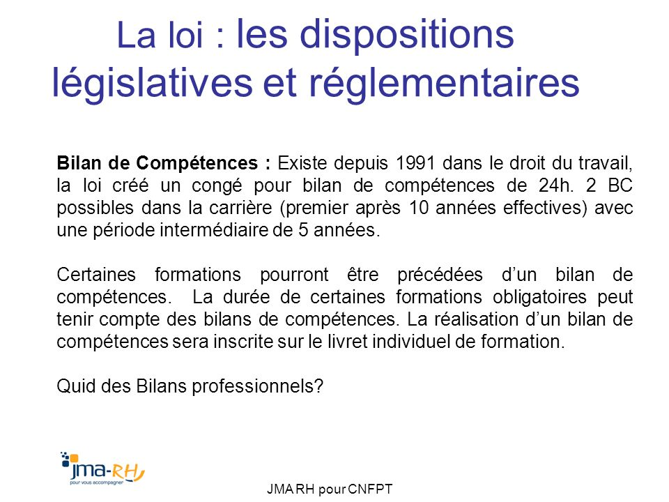 La loi : les dispositions législatives et réglementaires