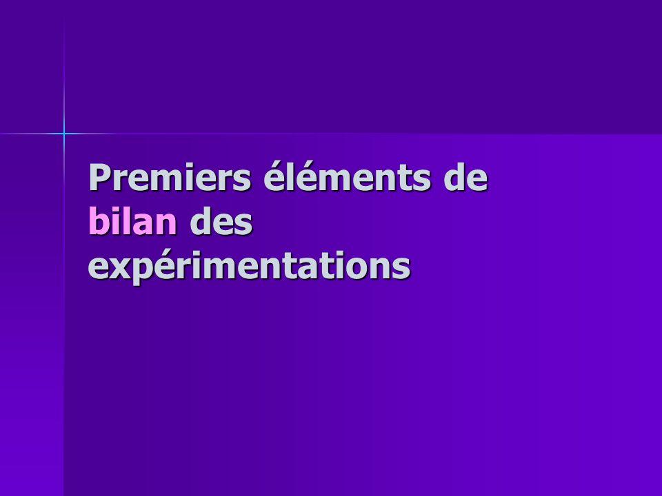 Premiers éléments de bilan des expérimentations