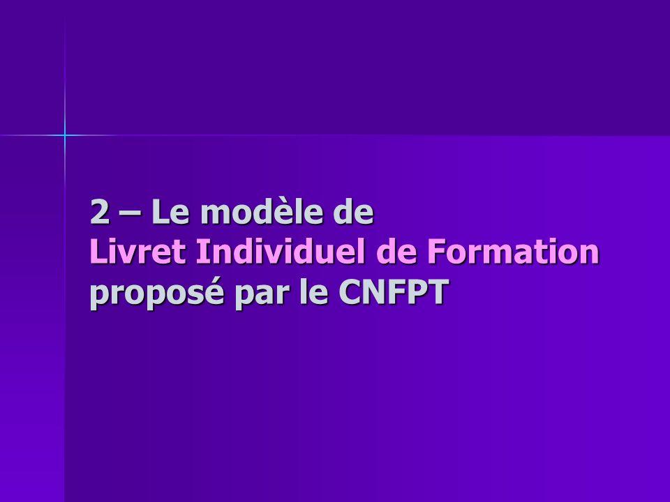 2 – Le modèle de Livret Individuel de Formation proposé par le CNFPT