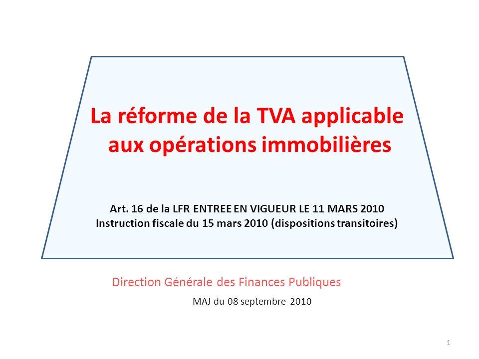 La réforme de la TVA applicable aux opérations immobilières