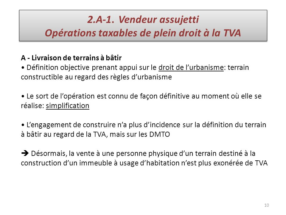 Opérations taxables de plein droit à la TVA