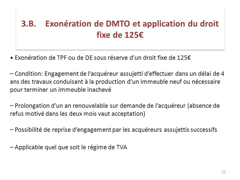3.B. Exonération de DMTO et application du droit fixe de 125€