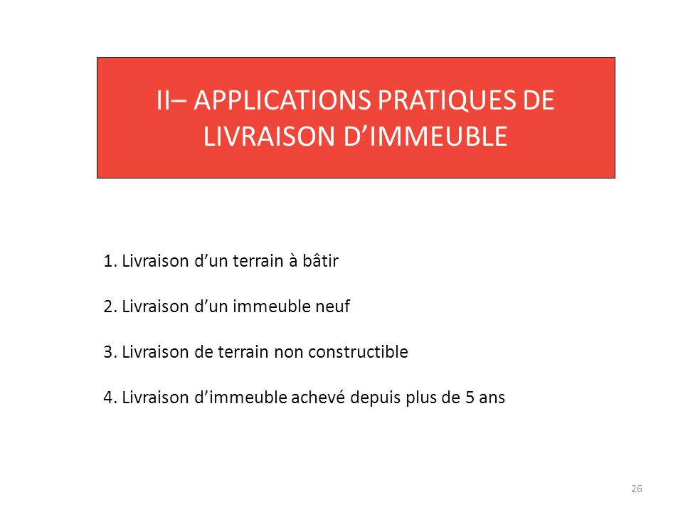 II– APPLICATIONS PRATIQUES DE