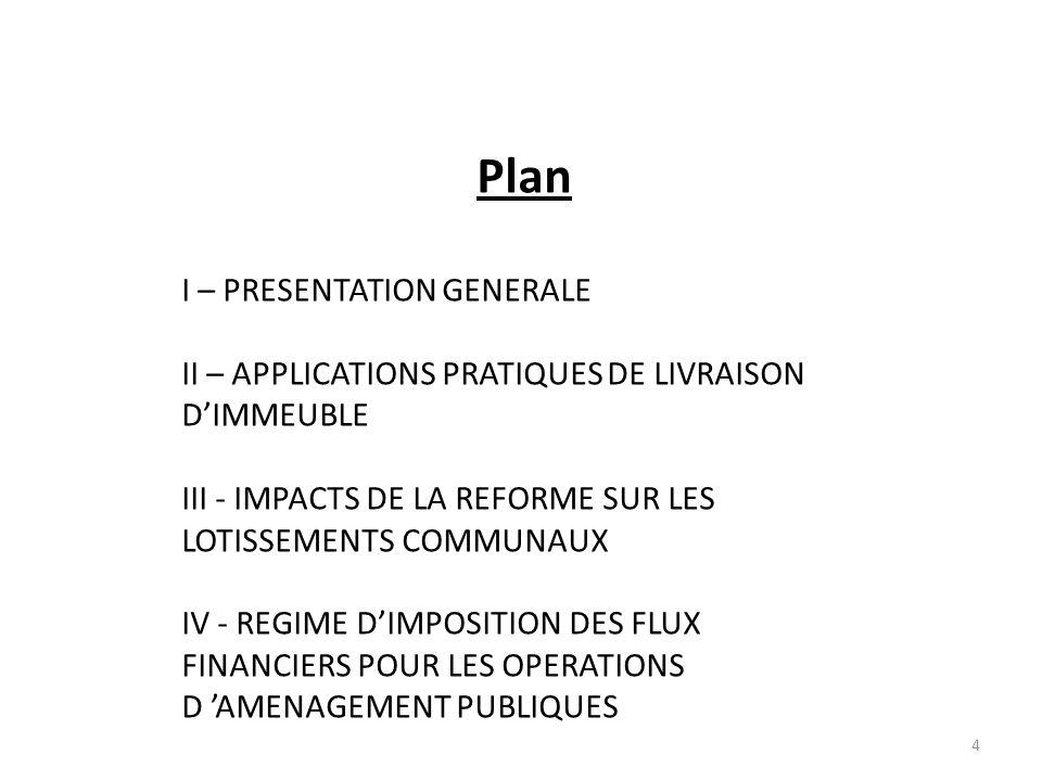 Plan I – PRESENTATION GENERALE