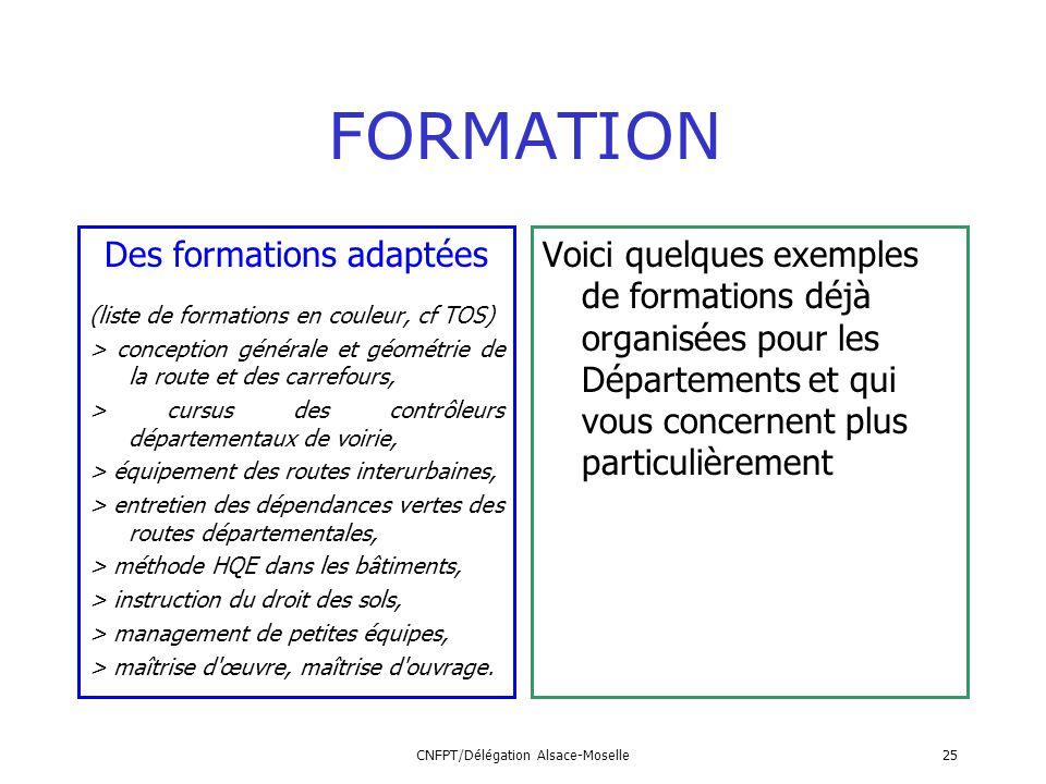 FORMATION Des formations adaptées